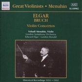 Great Violinists - Menuhin  Elgar; Bruch: Concertos
