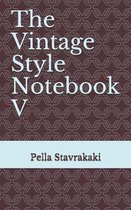 The Vintage Style Notebook V