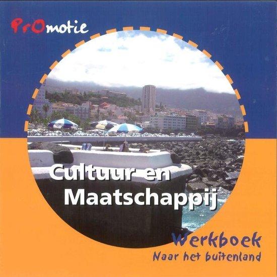 Promotie cultuur en maatschappij Naar het buitenland Werkboek - Mieke van Wieringen | Fthsonline.com