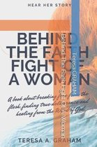 Behind the Faith Fight of a Woman