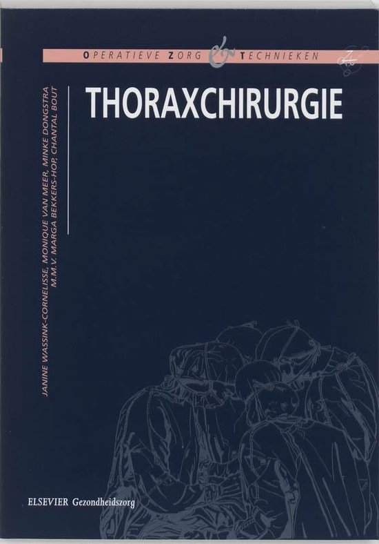 Thoraxchirurgie - Jeanine Wassink-Cornelisse |