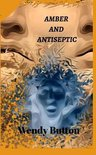 Amber and Antiseptic