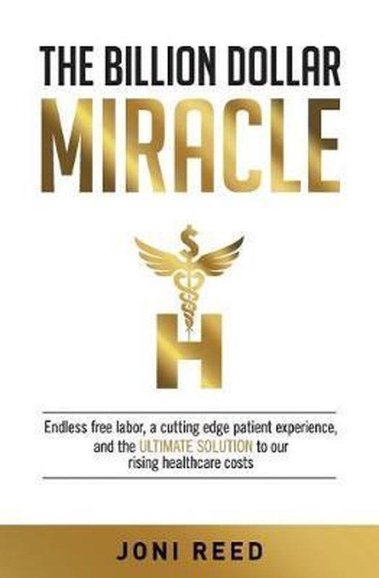 The Billion Dollar Miracle