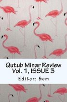 Qutub Minar Review Vol. 1, ISSUE 3