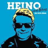 Heino: ...und Tschüss (Das letzte Album)