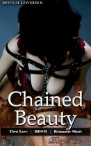 Chained Beauty