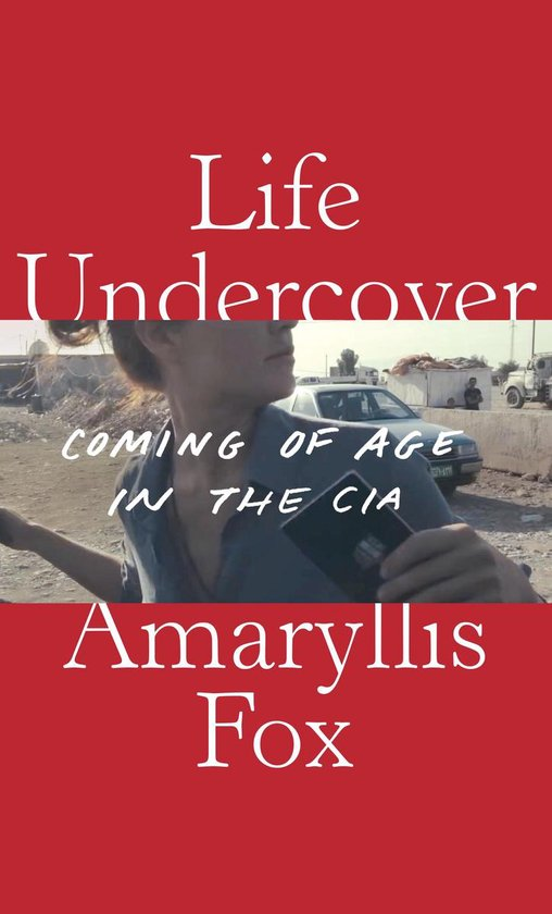 Boek cover Life Undercover van Amaryllis Fox (Hardcover)