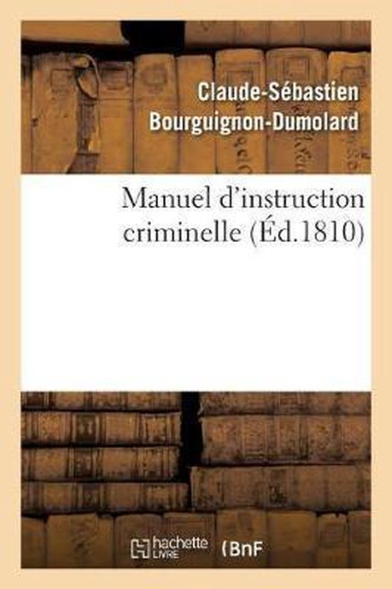 Manuel d'instruction criminelle