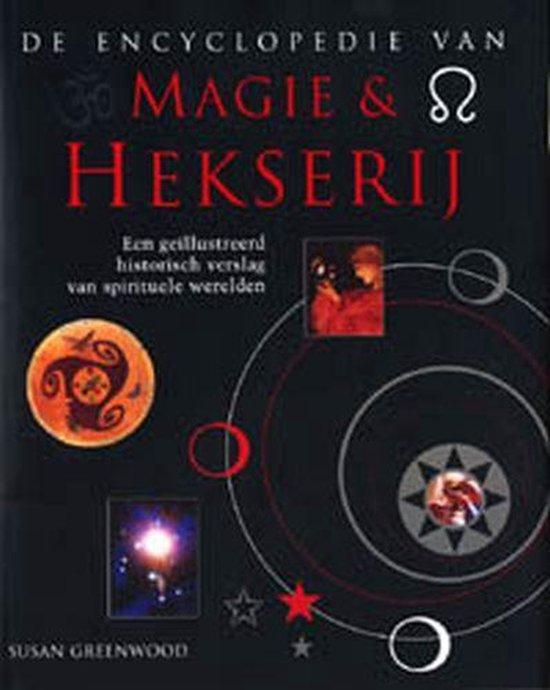 De Encyclopedie Van Magie & Hekserij - Susan Greenwood pdf epub