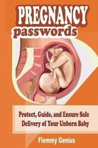 Pregnancy Passwords