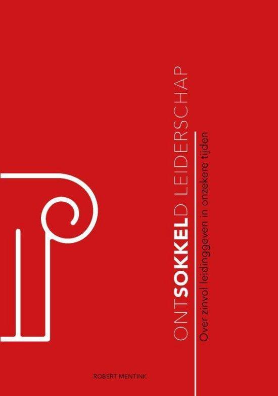 Ontsokkeld leiderschap - Robert Mentink | Fthsonline.com