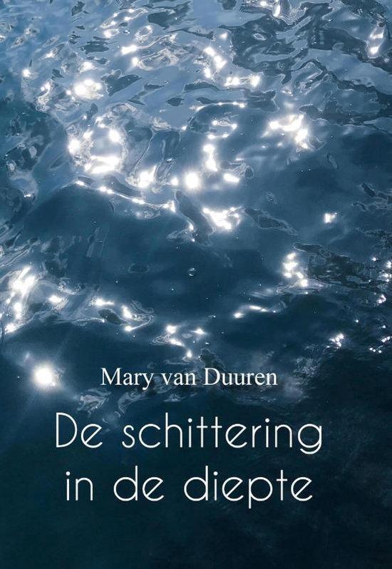 De schittering in de diepte - Mary van Duuren | Fthsonline.com