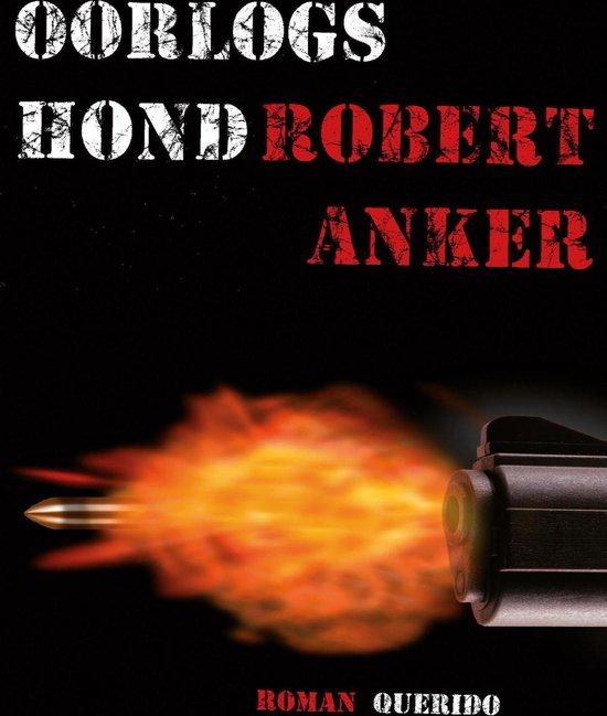 Oorlogshond - Robert Anker   Fthsonline.com