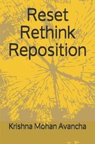 Reset Rethink Reposition