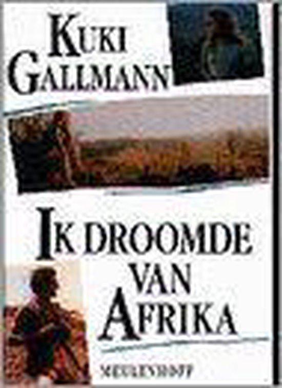 Ik droomde van Afrika - Kuki Gallmann pdf epub