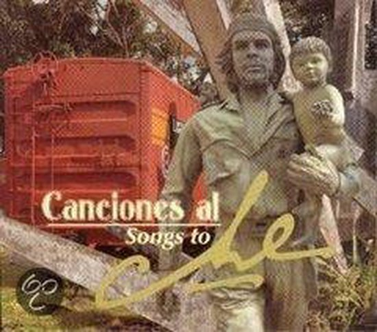 Canciones Al Che Vol. 2