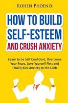 Self-Esteem and Anxiety
