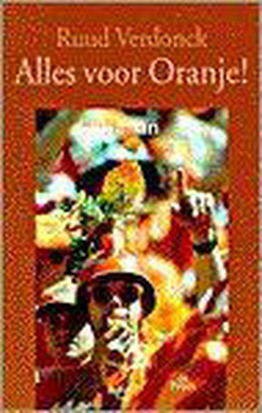 Alles Voor Oranje! - Ruud Verdonck  