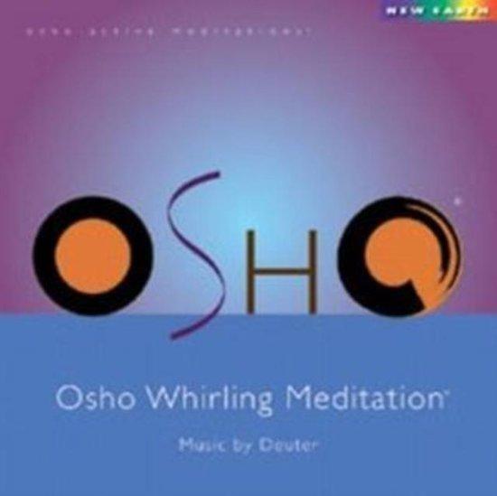 Osho Whirling Meditation - Osho Meditation