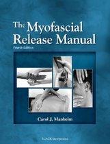 The Myofascial Release Manual