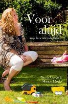Anja Koenders-trilogie 3 - Voor altijd