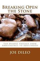 Breaking Open the Stone