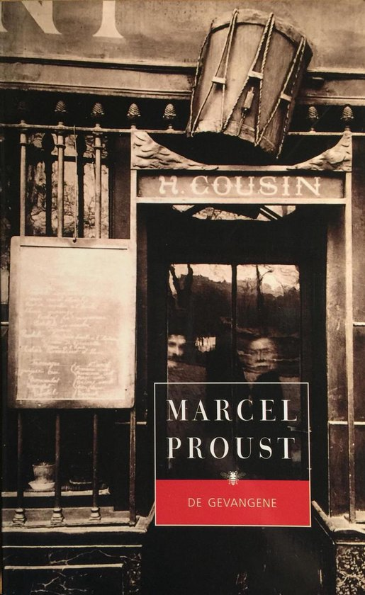 Op zoek naar de verloren tijd 5 - De gevangene - Marcel Proust |