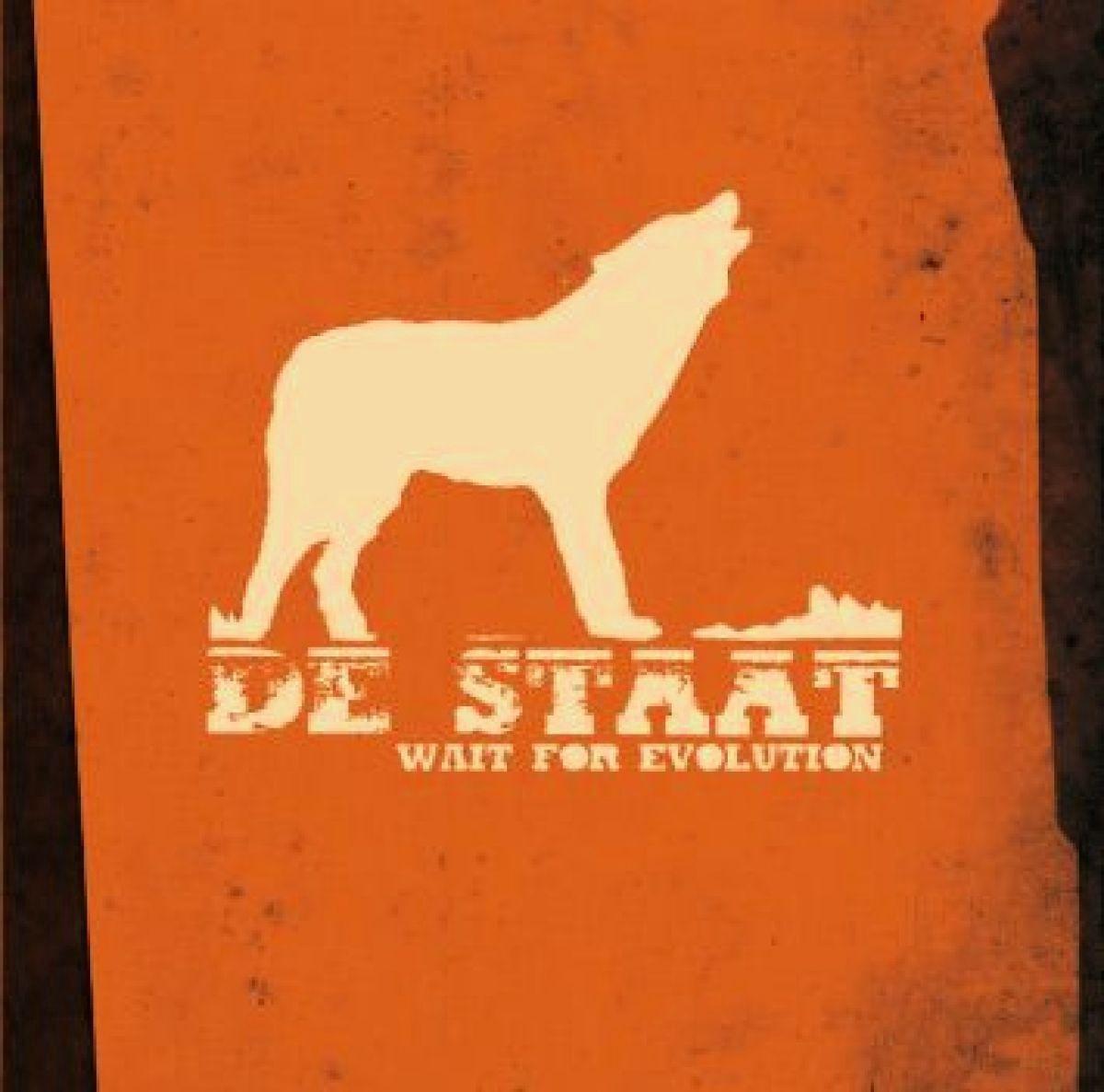 Wait For Evolution - De Staat
