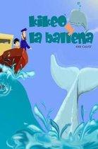 Kikeo y la ballena . Cuento Infantil en espanol . Spanish Edition. Oceanos y Conservacion