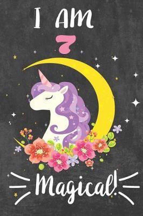 I am 7 & Magical!