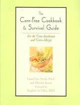The Corn-Free Cookbook & Survival Guide