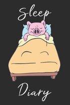 Pig Sleep Diary