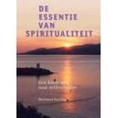 De Essentie Van Spiritualiteit