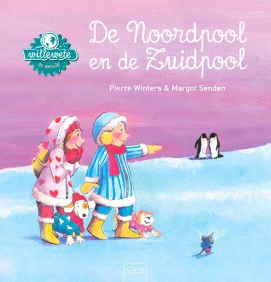 Boek cover Willewete  -   De Noordpool en de Zuidpool van Pierre Winters (Hardcover)