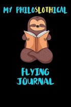 My Philoslothical Flying Journal