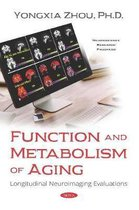 Function and Metabolism of Aging