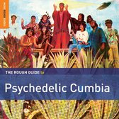 Psychedelic Cumbia. The Rough Guide