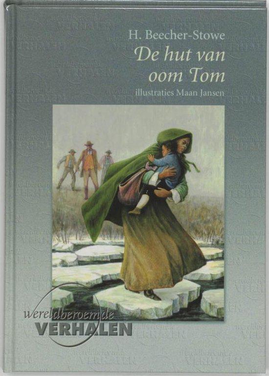 Wereldberoemde verhalen - Hut van oom Tom - Harriet Beecher - Stowe |