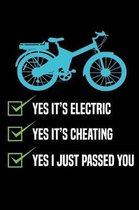 Yes it's Electric Yes it's cheating Yes I just passed you