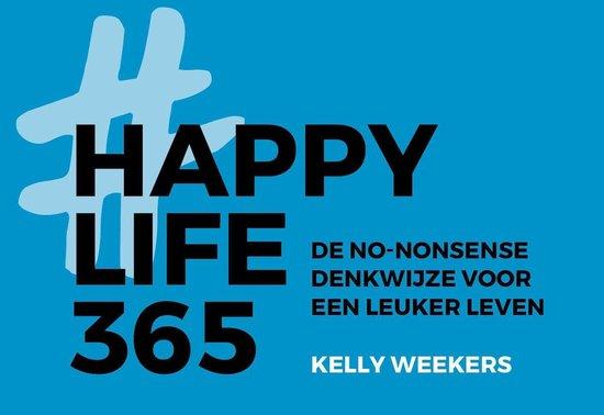 Boek cover Happy Life 365 van Kelly Weekers (Onbekend)