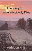 Kingdom Where Nobody Dies