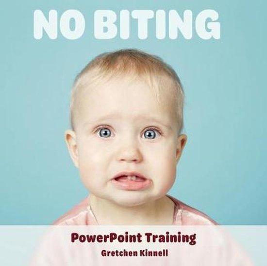 No Biting PowerPoint Training