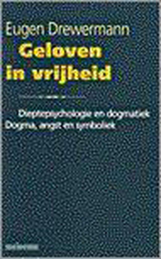 Geloven in vrijheid - Eugen Drewermann pdf epub