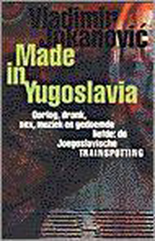 Made In Yugoslavia - Vladimir Jokanović |