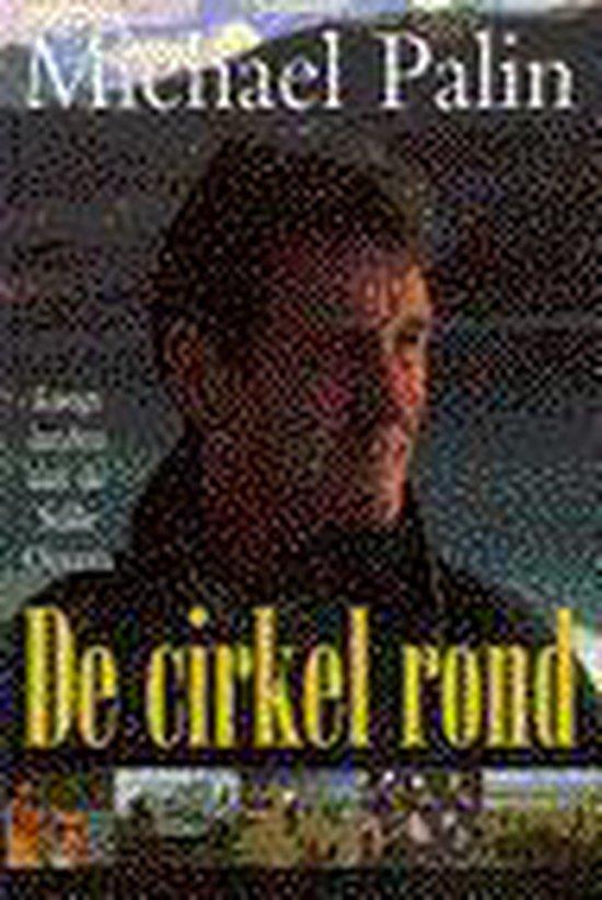 De cirkel rond - Michael Palin |