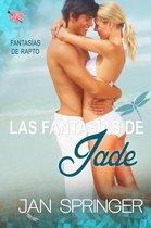 Las fantasías de Jade
