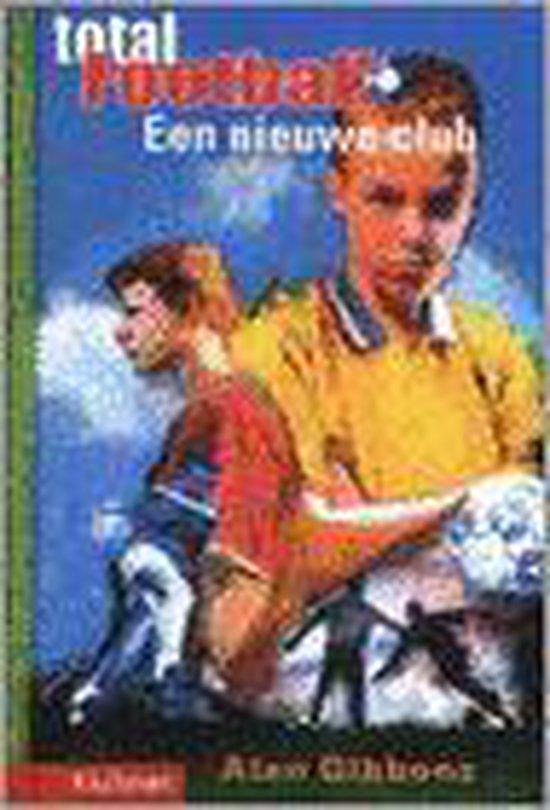 Een Nieuwe Club - Alan Gibbons  