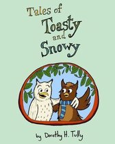 Tales of Toasty and Snowy