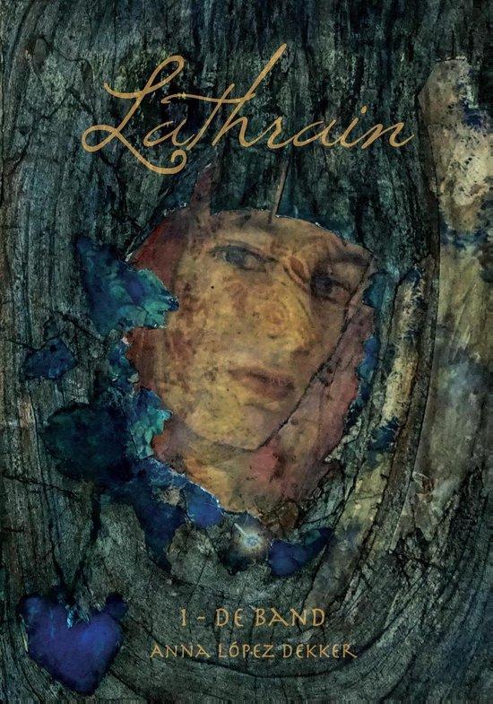 Lathrain 1 - De band - Anna Lopez Dekker |