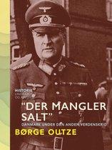 ''Der mangler salt''. Danmark under den anden verdenskrig